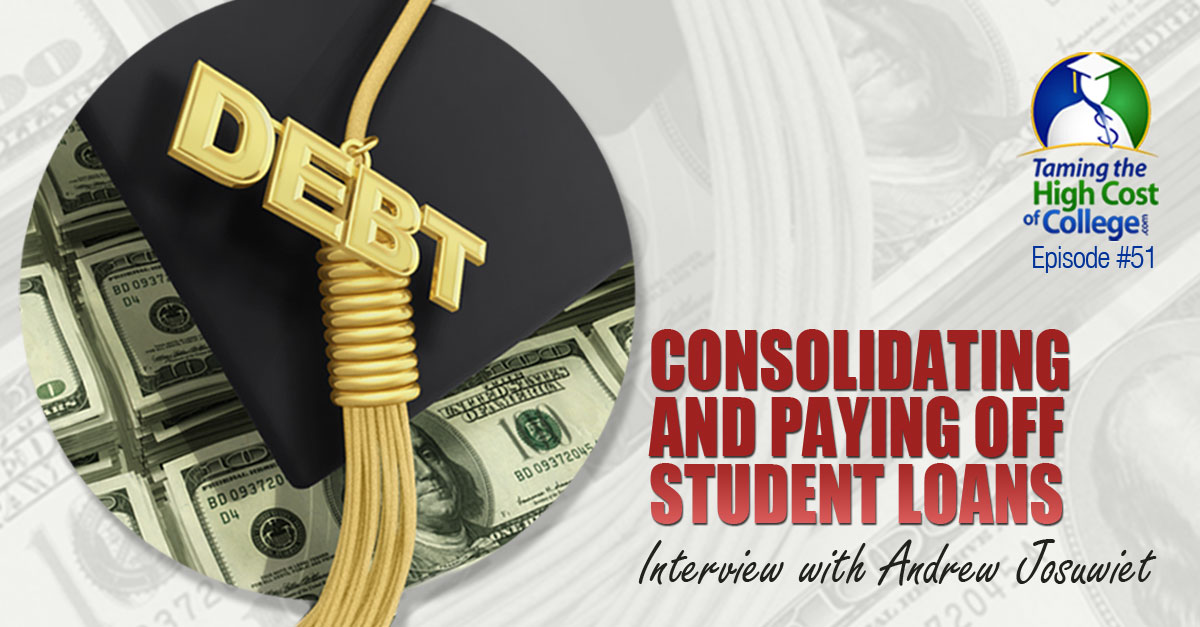 Consolidating and Paying Off Student Loans