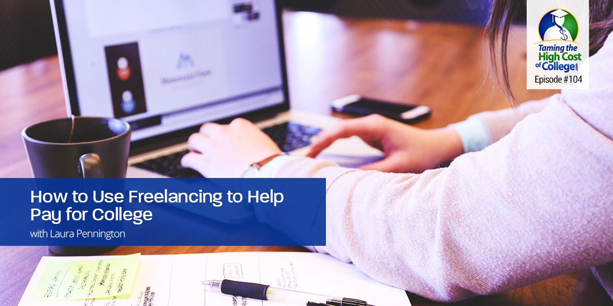 To Use Freelancing to Help Pay For College
